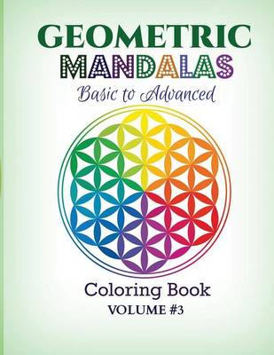 Geometric Mandalas - Basic to Advanced Coloring Book by Kids World Coloring