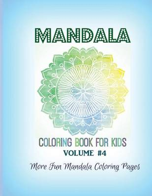 Mandala Coloring Book for Kids More Fun Mandala Coloring Pages by Kids World Coloring
