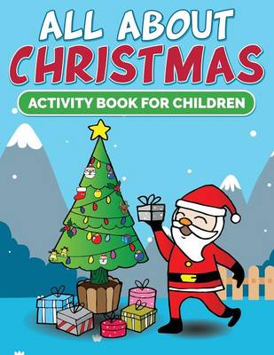 All about Christmas Activity Book for Children by Color Easy