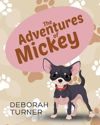 The Adventures of Mickey by Deborah Turner