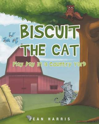 Biscuit the Cat Play Day in a Country Yard by Jean (Univ of Scranton) Harris
