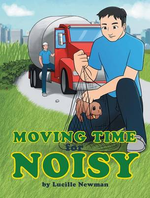 Moving Time for Noisy by Lucille Newman