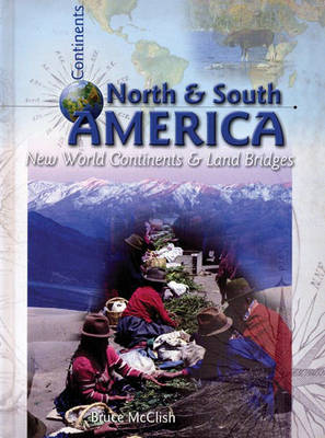 North and South America New World Continents by Bruce McClish