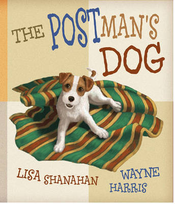 The Postman's Dog by Lisa Shanahan