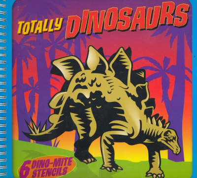 Totally Dinosaurs by Jennifer Mapping