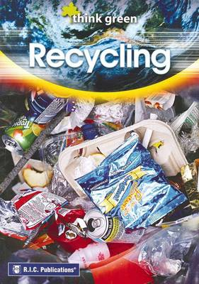 Think Green Recycling by RIC Publications