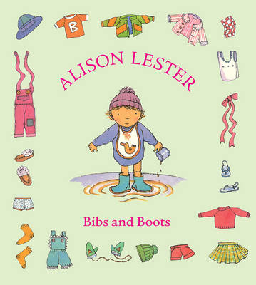 Bibs and Boots by Alison Lester