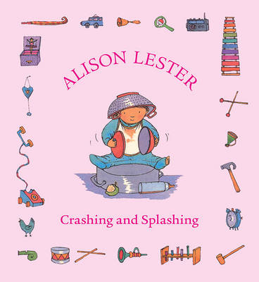 Crashing and Splashing by Alison Lester