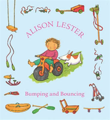 Bumping and Bouncing by Alison Lester