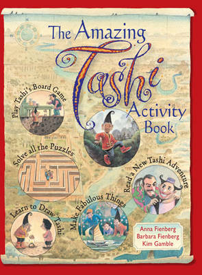 The Amazing Tashi Activity Book by Anna Fienberg, Barbara Fienberg