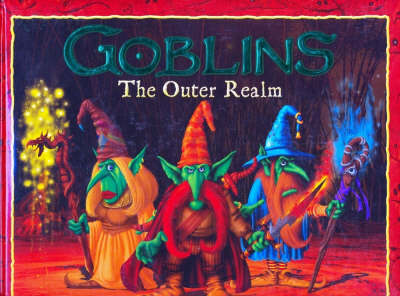 Goblins The Outer Realm by Danny Willis