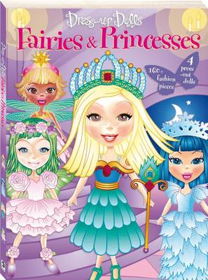 Dress Up Dolls Fairies and Princesses Bind-up by