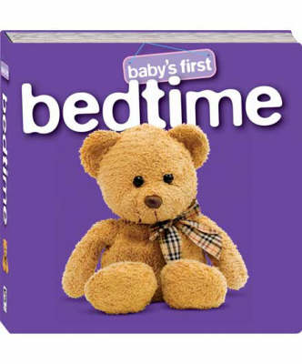 Baby's First Bedtime by Hinkler Books PTY Ltd