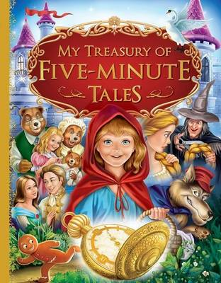 My Treasury Of Five Minute Tales by