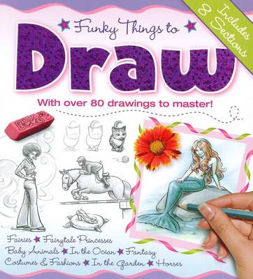 Funky Things to Draw by Hinkler Books PTY Ltd