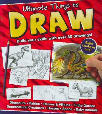 Ultimate Things to Draw by Hinkler Books PTY Ltd
