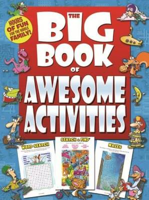 The Big Book of Awesome Activities by