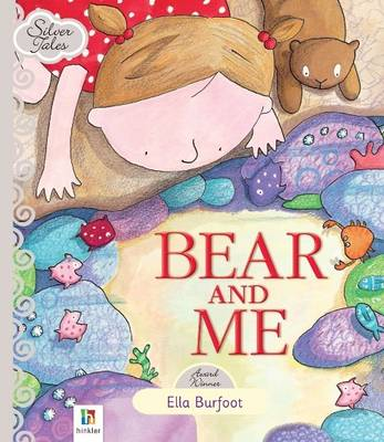 Bear and Me by Hinkler Books PTY Ltd