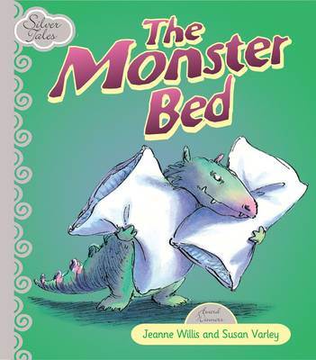 Monster Bed by Jeannie Willis, Tony Ross