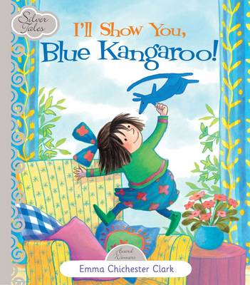 I'll Show You Blue Kangaroo by Emma Chichester Clark