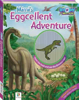 Story In Motion Mimi's Eggcellent Adventure by