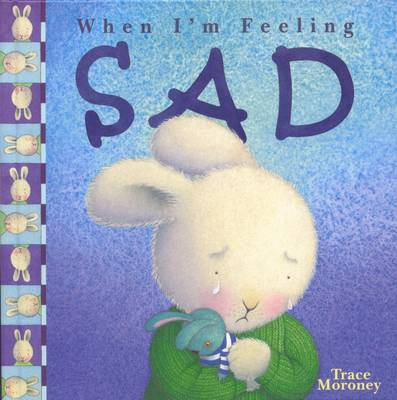 Feeling Sad by Trace Moroney