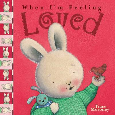 Feeling Loved by Trace Moroney