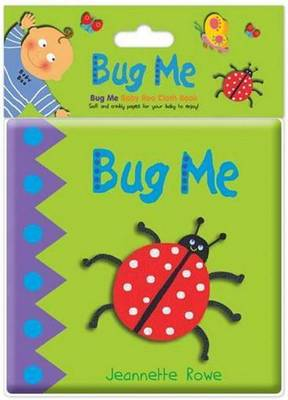 Bug Me by Jeannette Rowe