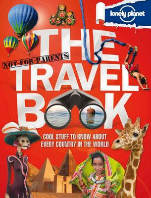 Not for Parents Travel Book by Lonely Planet