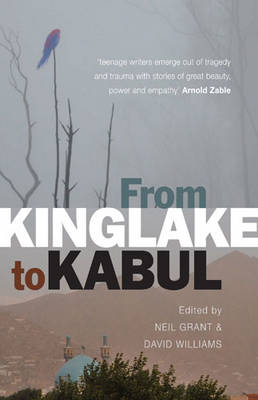 From Kinglake to Kabul by Neil Grant, David Williams