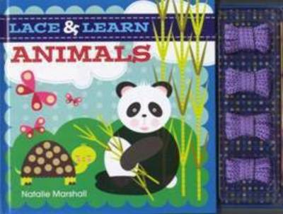 Lace And Learn Animals by Natalie Marshall