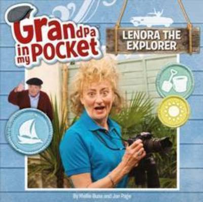 Lenora The Explorer Grandpa In My Pocket by Mile Press Five