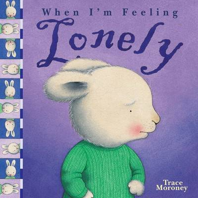 Feeling Lonely by Trace Moroney