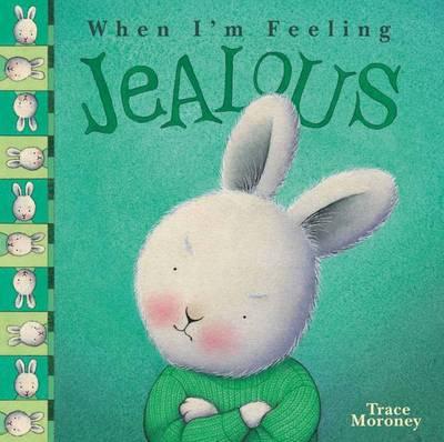 Feeling Jealous by Trace Moroney