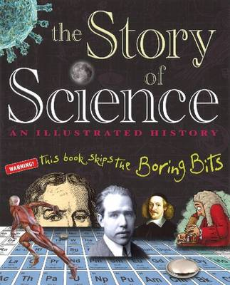 Story of Science by Jack Challoner