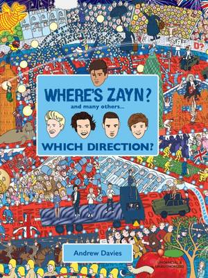 Where's Zayn? Which Direction? by Andrew Davies