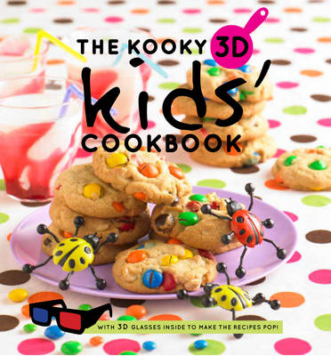 The Kooky 3D Kids' Cookbook by Hardie Grant Books