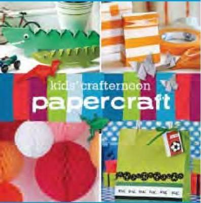 Kids' Crafternoon: Papercraft by Kathreen Ricketson