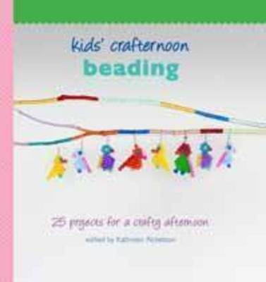 Kids' Crafternoon: Beading by Kathreen Ricketson