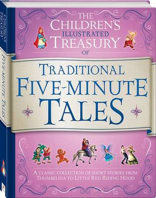 Illustrated Treasury of Traditional Five-Minute Tales by