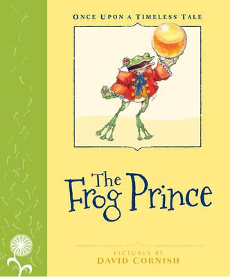 The Frog Prince by Grimm Brothers