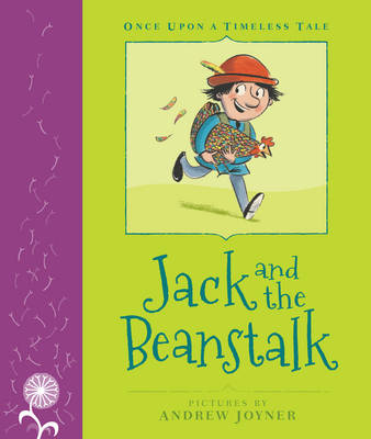 Once Upon a Timeless Tale: Jack and the Beanstalk by Margrete Lamond