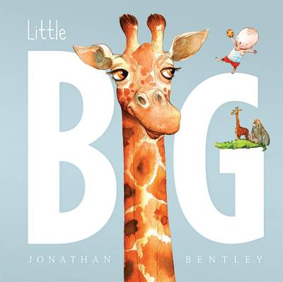 Little Big by Jonathan Bentley, Peter Bently