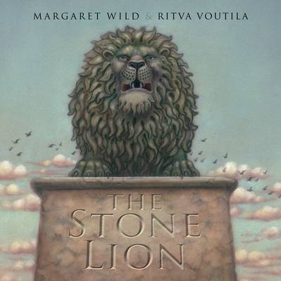 The Stone Lion by Margaret Wild