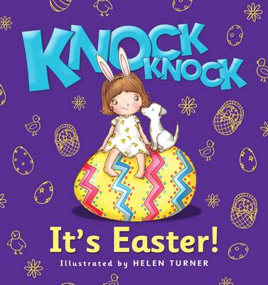 Knock Knock it's Easter by Helen Turner
