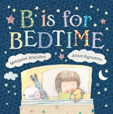 B is for Bedtime by
