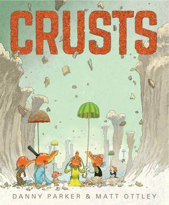 Crusts Little Hare Books by Danny Parker