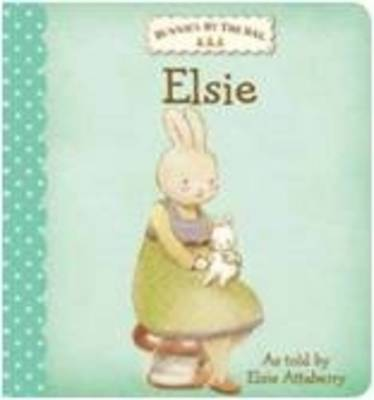 Bunnies by the Bay Board Book: Elsie by