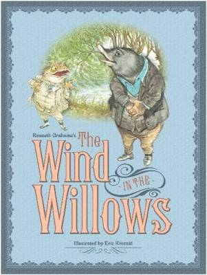 Wind in the Willows by Eric Kincaid