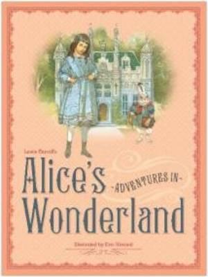 Alice's Adventures in Wonderland by Eric Kincaid
